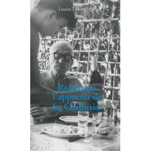 Robertino l'apprenti de Le Corbusier
