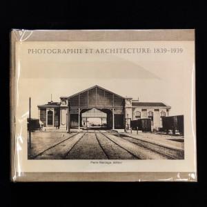 Photographie et architecture 1839-1939