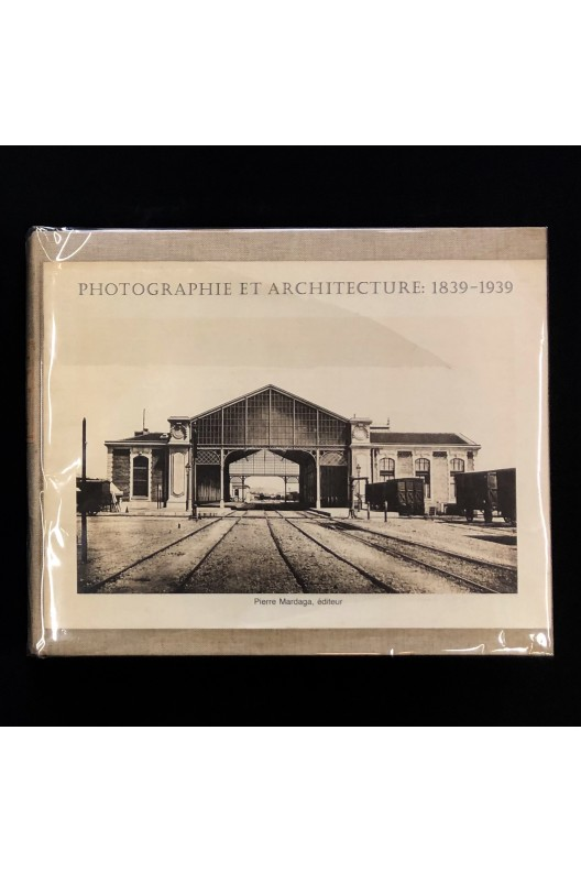Photographie et architecture 1839-1939