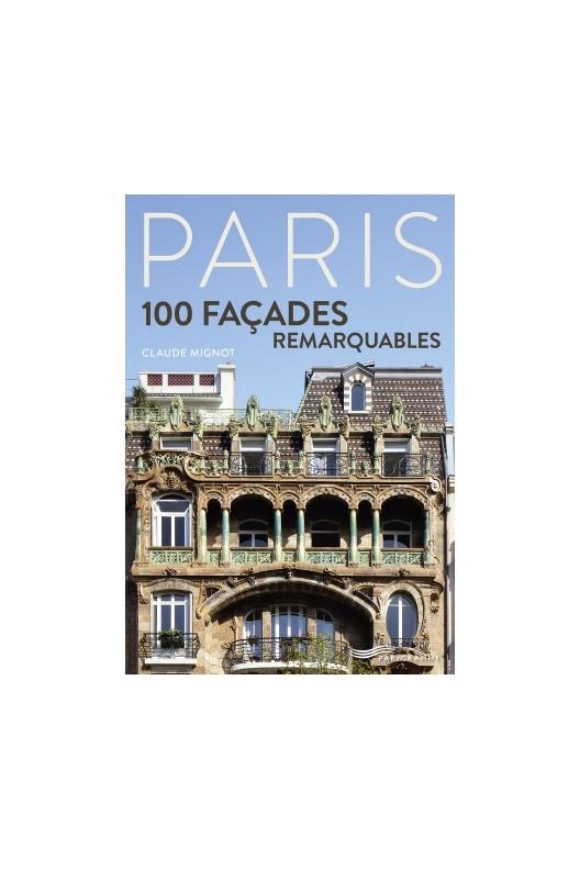 Paris 100 façades remarquables