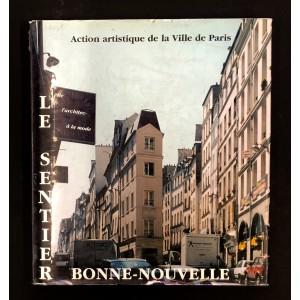 Le Sentier et Bonne Nouvelle / De l'architecture à la mode.