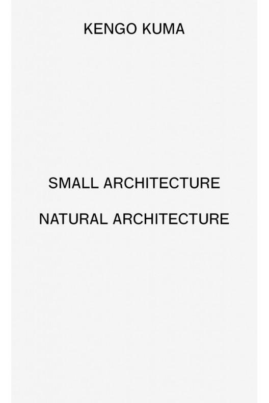 Small Architecture - Natural Architecture