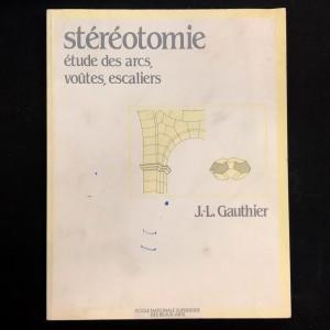 Stéréotomie / J.-L. Gauthier