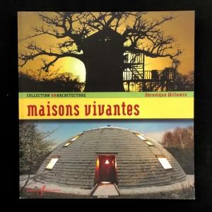Maisons vivantes / Collection Anarchitecture.