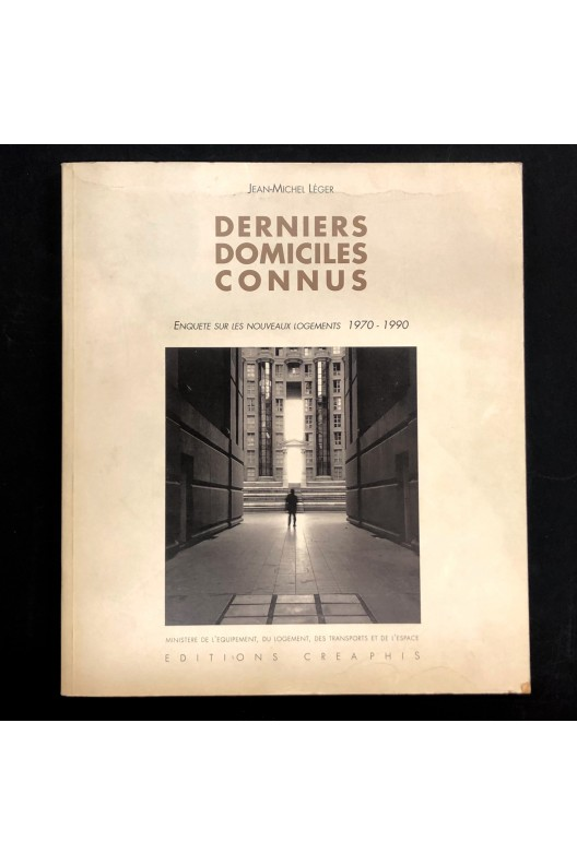 Derniers domiciles connus / Logements 1970-1990.