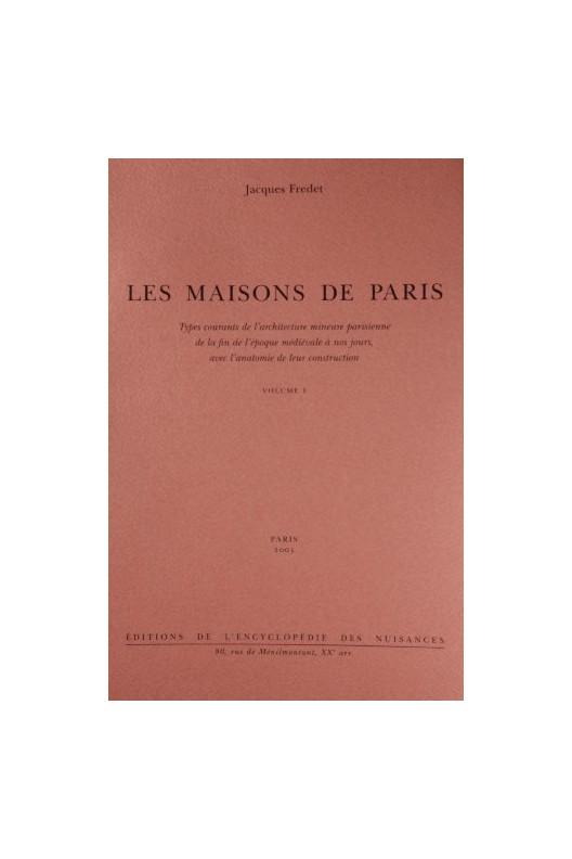LES MAISONS DE PARIS. Jacques Fredet