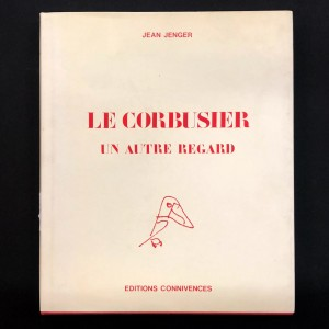 le Corbusier, un autre regard.