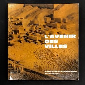 L'avenir des villes / Laffont 1964