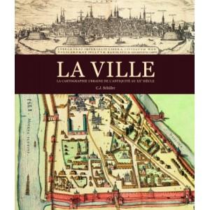 La ville, la cartographie urbaine - la cartographie urbaine de l'Antiquité au XXe siècle