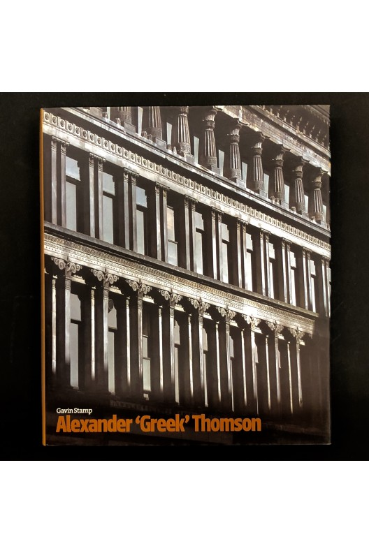 Alexander 'Greek' Thomson / Gavin Stamp
