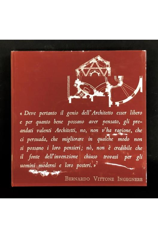 Bernardo Vittone ingegnere un architetto tra illuminismo e Rococo