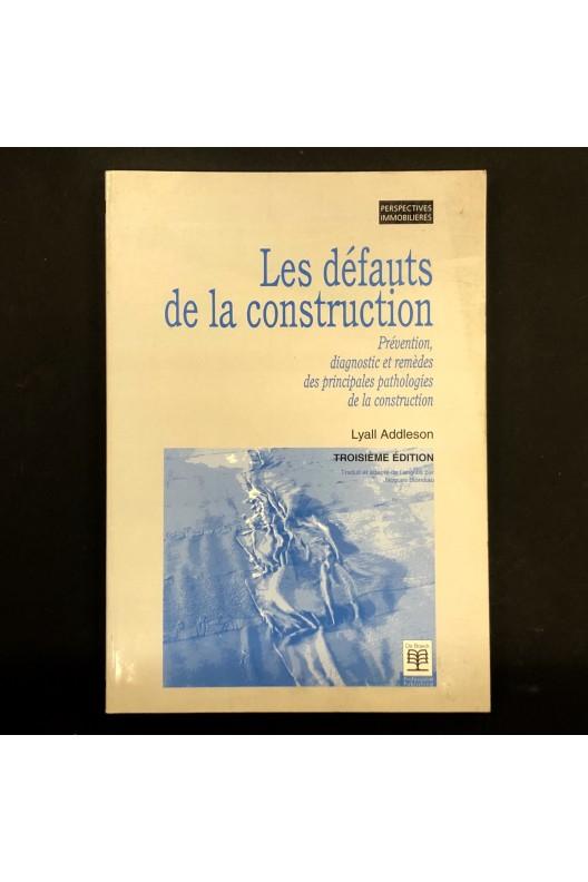 Les défauts de la construction / Lyall Addleson
