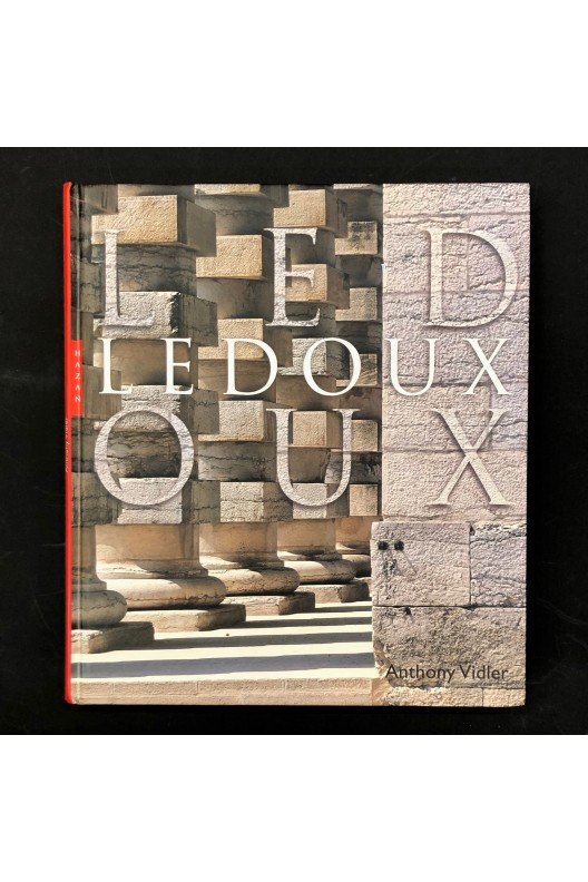 Ledoux par Anthony Vidler