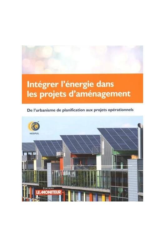 Integrer L'Energie Dans Les Projets D'Amenagement