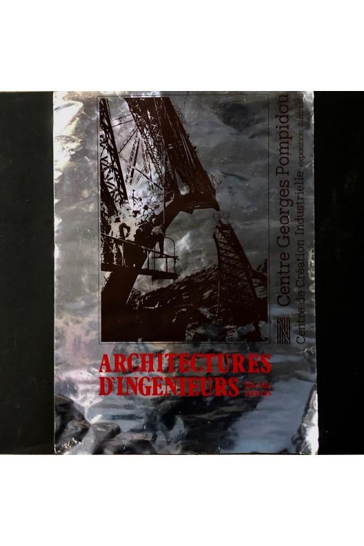 Architectures d'ingénieurs / XIXe XXe siècles / Pompidou
