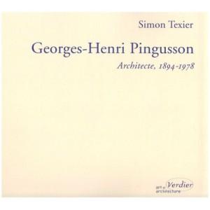 Georges-Henri Pingusson, architecte (1894-1978) - la poétique pour doctrine