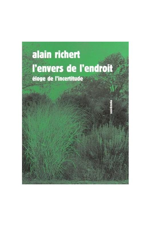 L'envers et l'endroit. Alain Richert