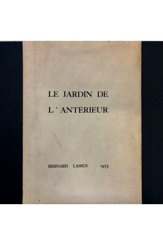 Bernard Lassus / Le jardin de l'Antérieur / 1975