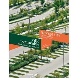 Ville perméable : L'eau, ressource urbaine
