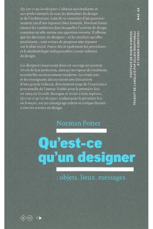 Qu'est-ce qu'un designer / Norman Potter
