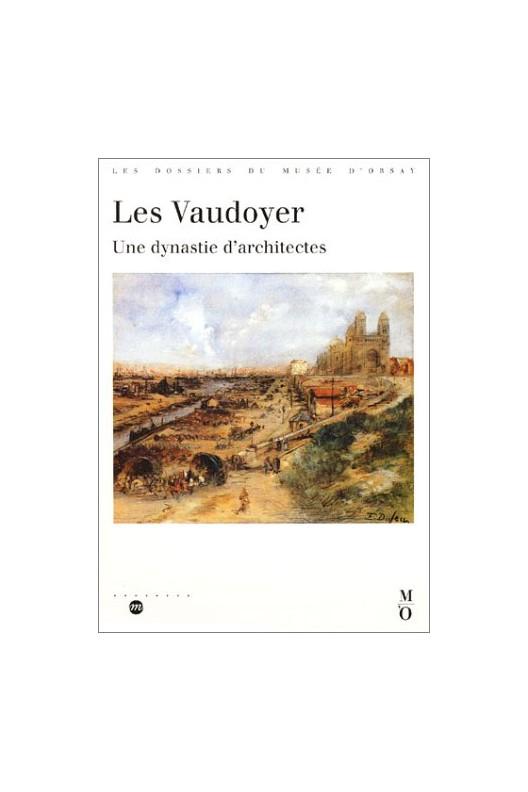 Les Vaudoyer, une dynastie d'architectes