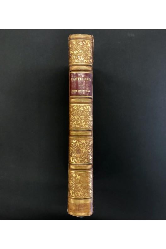 Fontainebleau / A. L. Castellan / 1840 / Reliure signée Capé