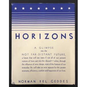 HORIZONS. Norman bel Geddes