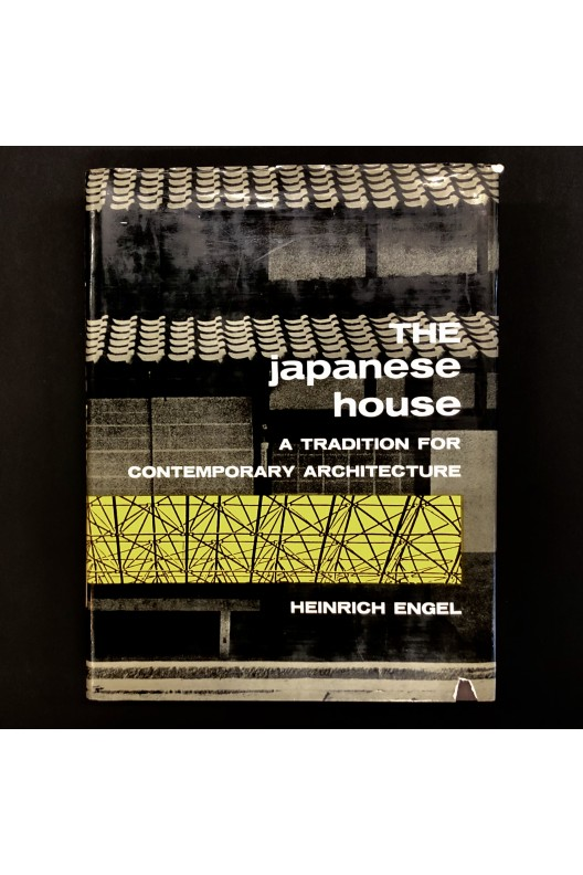 The japanese House : A Tradition for Contemporary Architecture