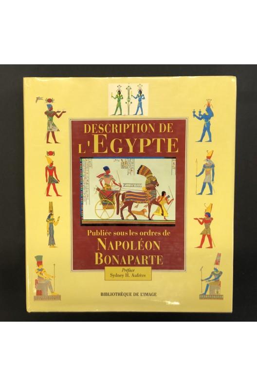 Description de l'Egypte publiée sous les ordres de Napoléon Bonaparte.