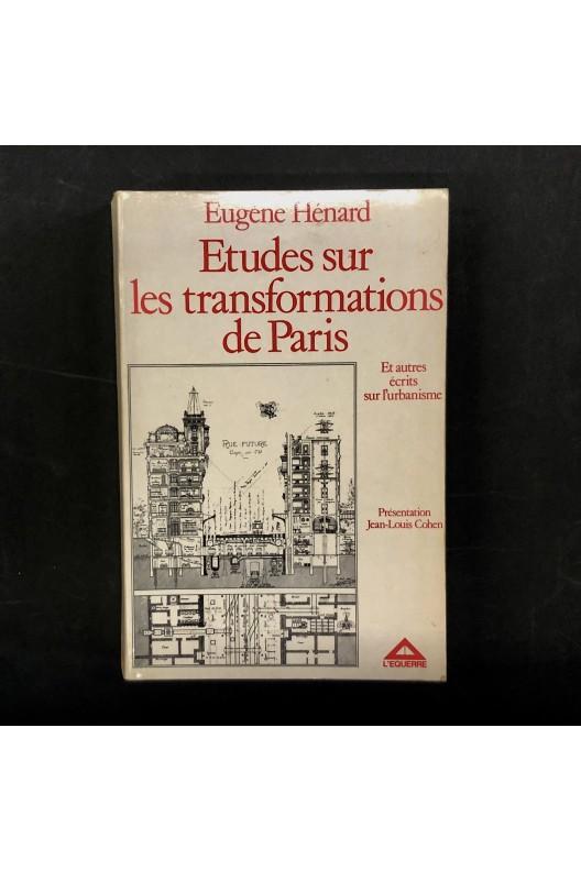 Eugène Hénard / Études sur les transformations de Paris