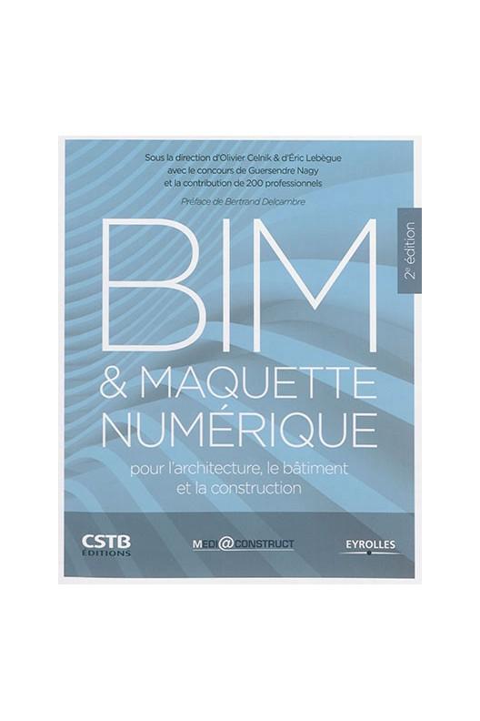 BIM & maquette numérique pour l'architecture le bâtiment et la construction