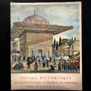 Voyage pittoresque de Constantinople et des rives du Bosphore 1819